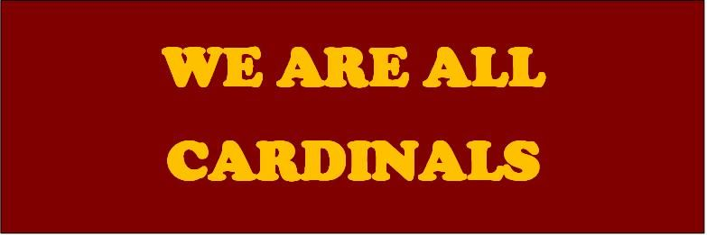 We are all Cardinals